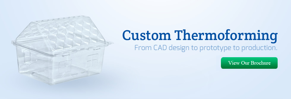 Custom Thermoforming From CAD design to prototype to production. View Brochure.